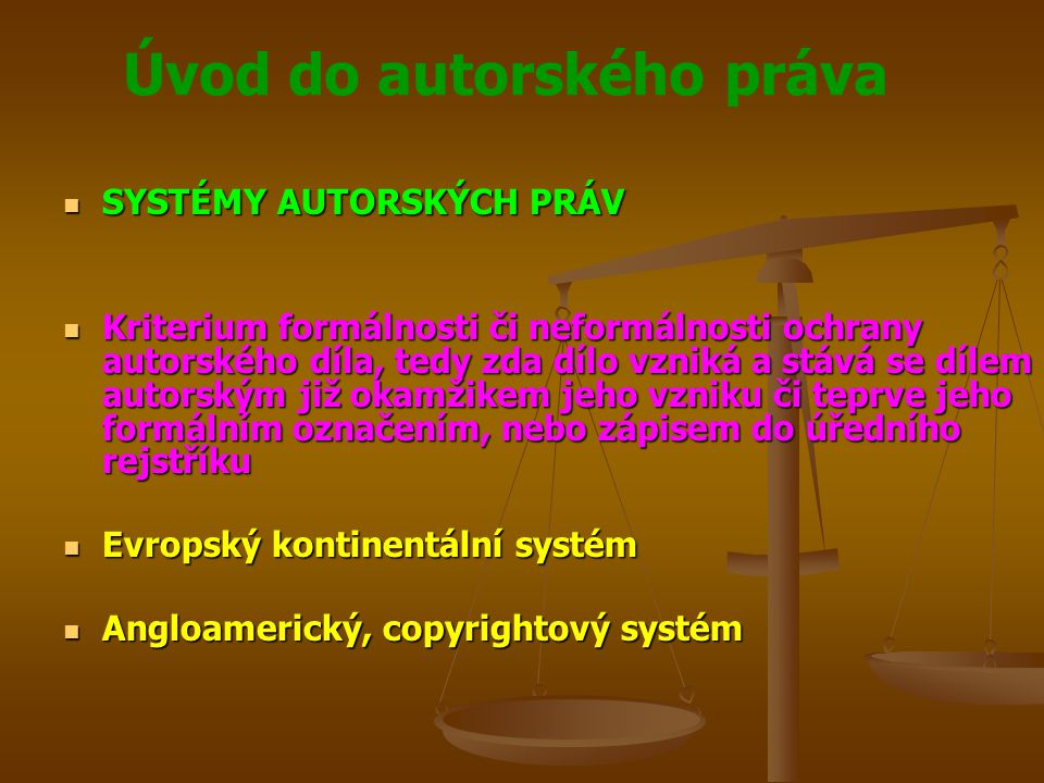 SYSTÉMY AUTORSKÝCH PRÁV