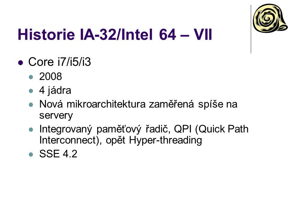 Historie IA-32/Intel 64 – VII