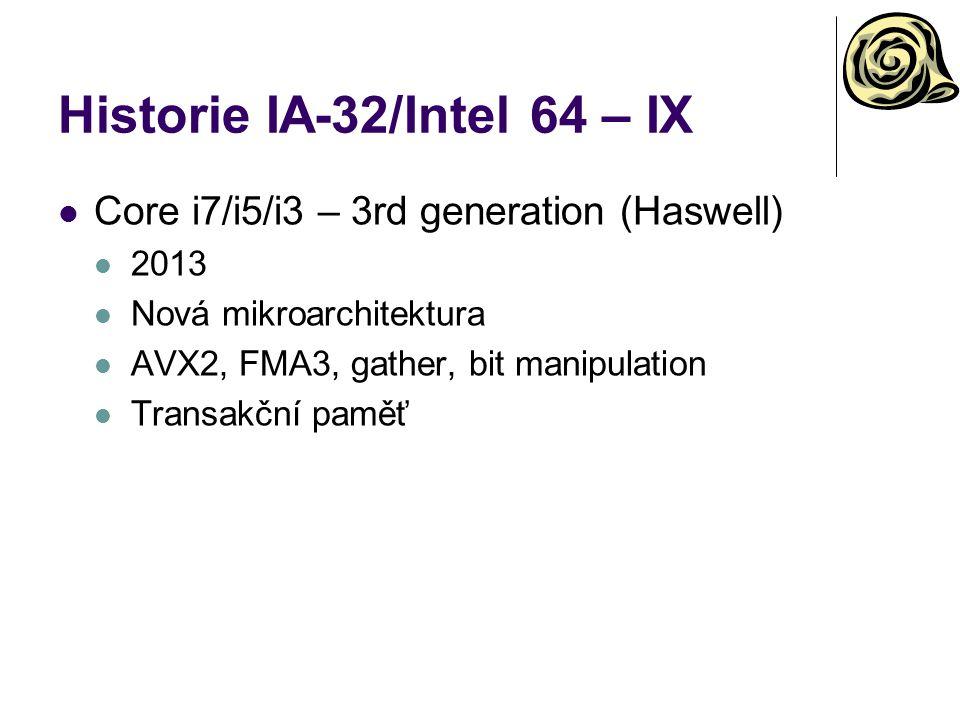 Historie IA-32/Intel 64 – IX