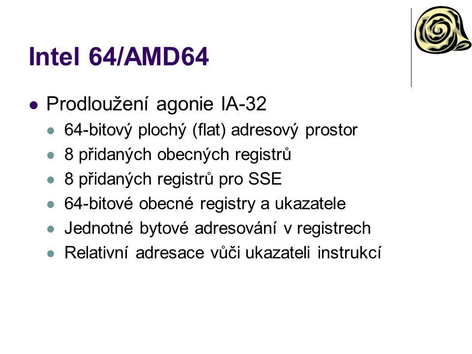 Intel 64/AMD64 Prodloužení agonie IA-32
