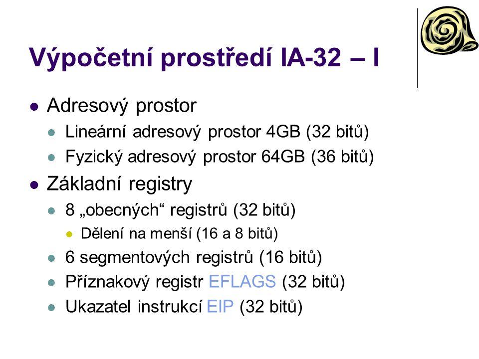 Výpočetní prostředí IA-32 – I
