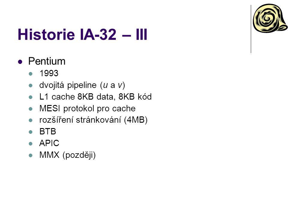 Historie IA-32 – III Pentium 1993 dvojitá pipeline (u a v)