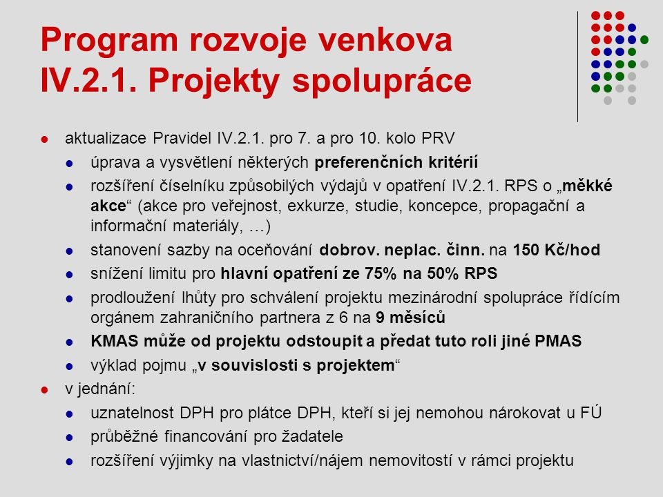 Program rozvoje venkova IV.2.1. Projekty spolupráce