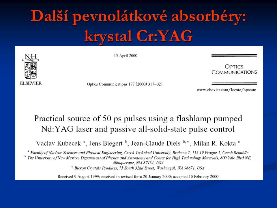 Další pevnolátkové absorbéry: krystal Cr:YAG
