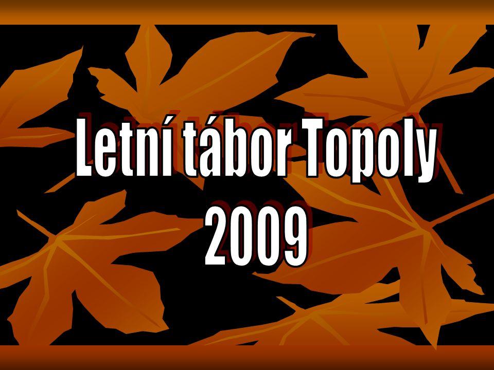 Letní tábor Topoly 2009