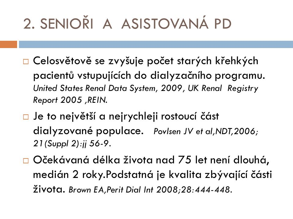 2. SENIOŘI A ASISTOVANÁ PD