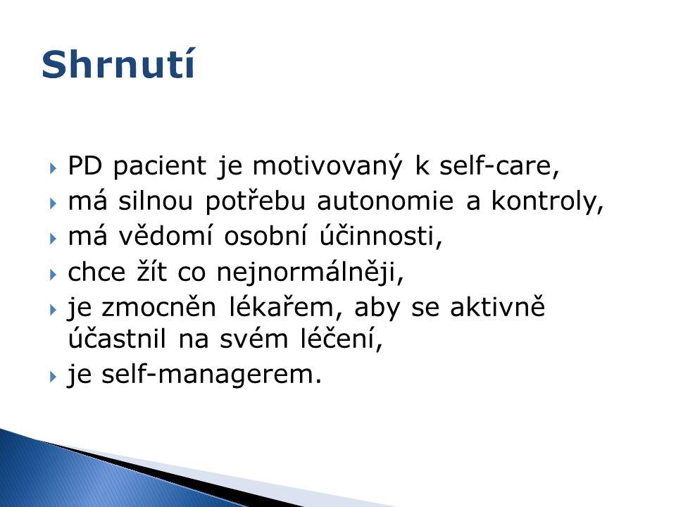 Shrnutí PD pacient je motivovaný k self-care,