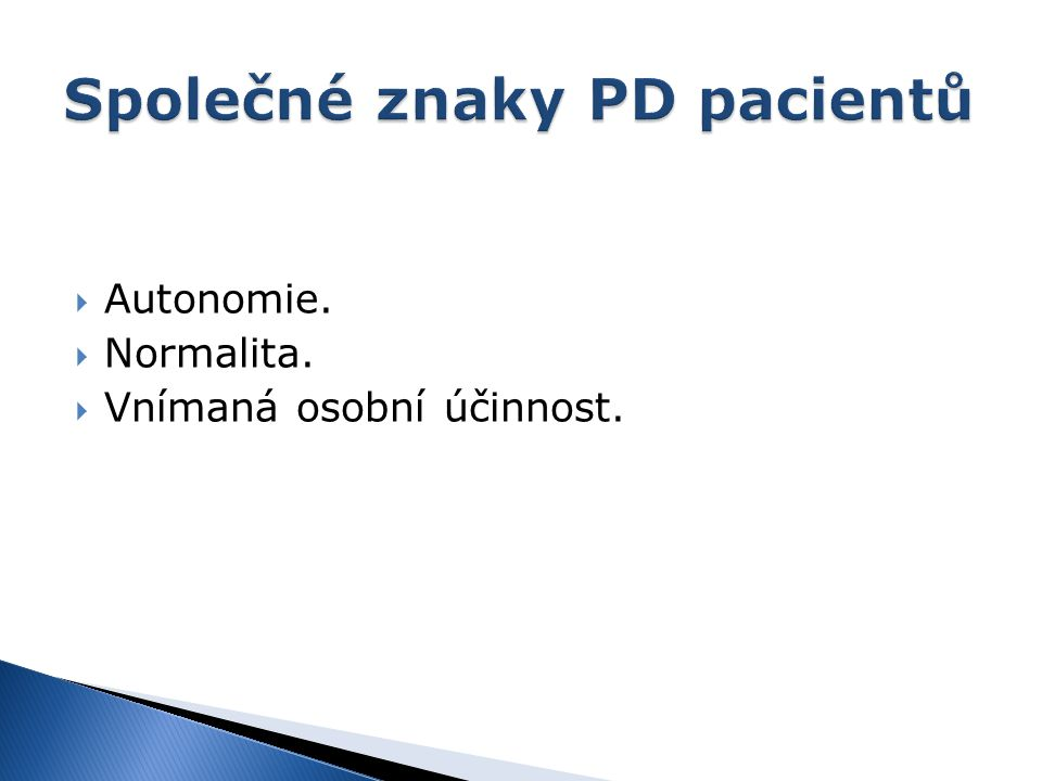 Společné znaky PD pacientů