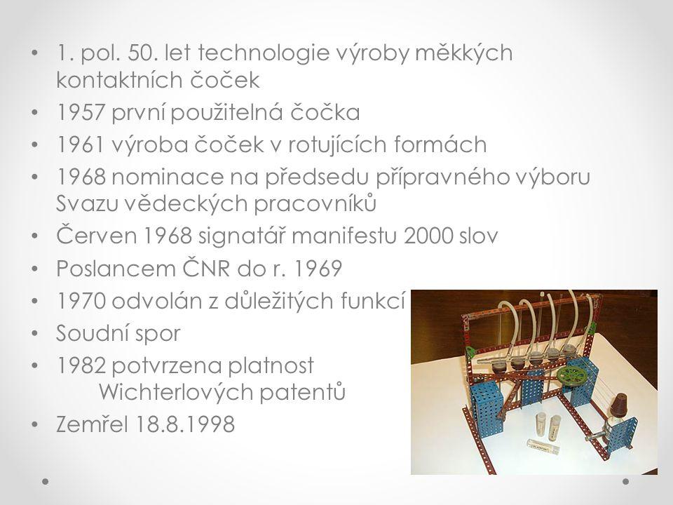 1. pol. 50. let technologie výroby měkkých kontaktních čoček