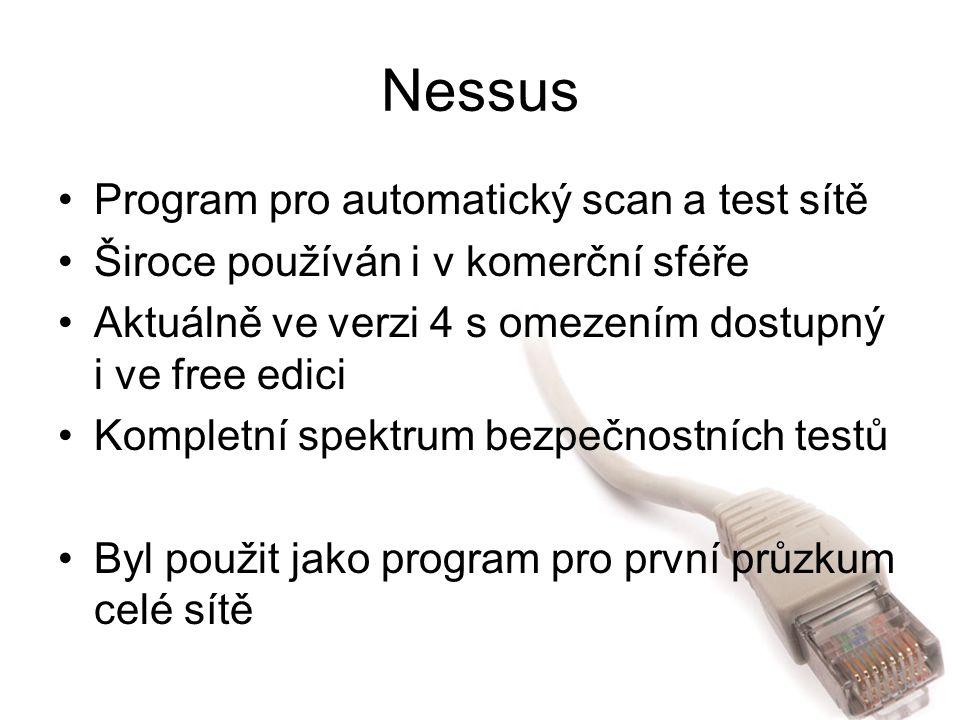 Nessus Program pro automatický scan a test sítě