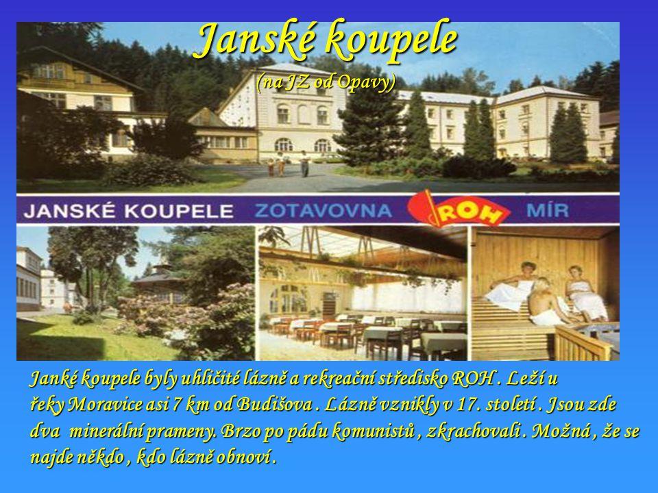 Janské koupele (na JZ od Opavy)