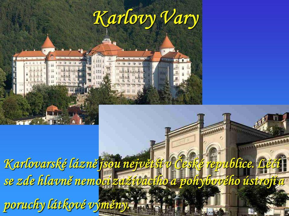 Karlovy Vary Karlovarské lázně jsou největší v České republice.