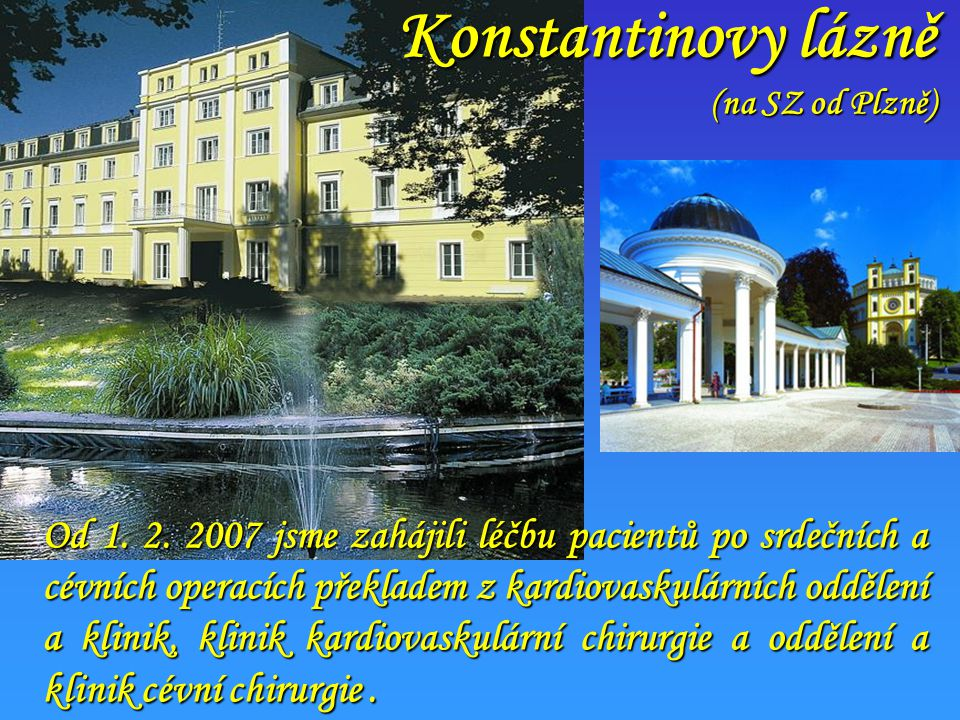 Konstantinovy lázně (na SZ od Plzně)