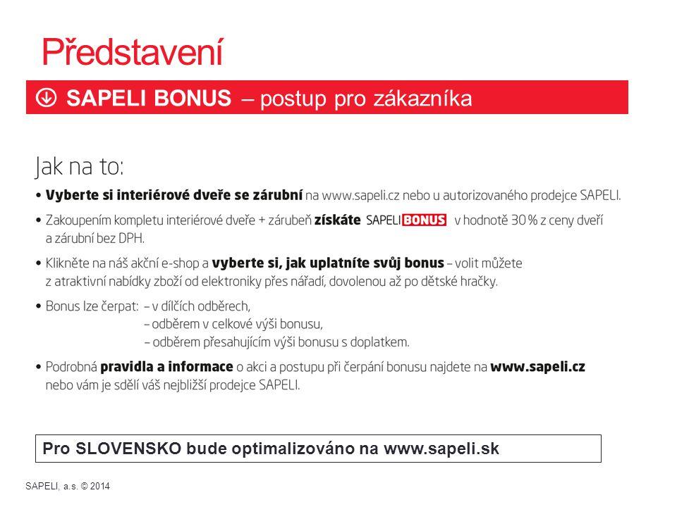 Představení SAPELI BONUS – postup pro zákazníka