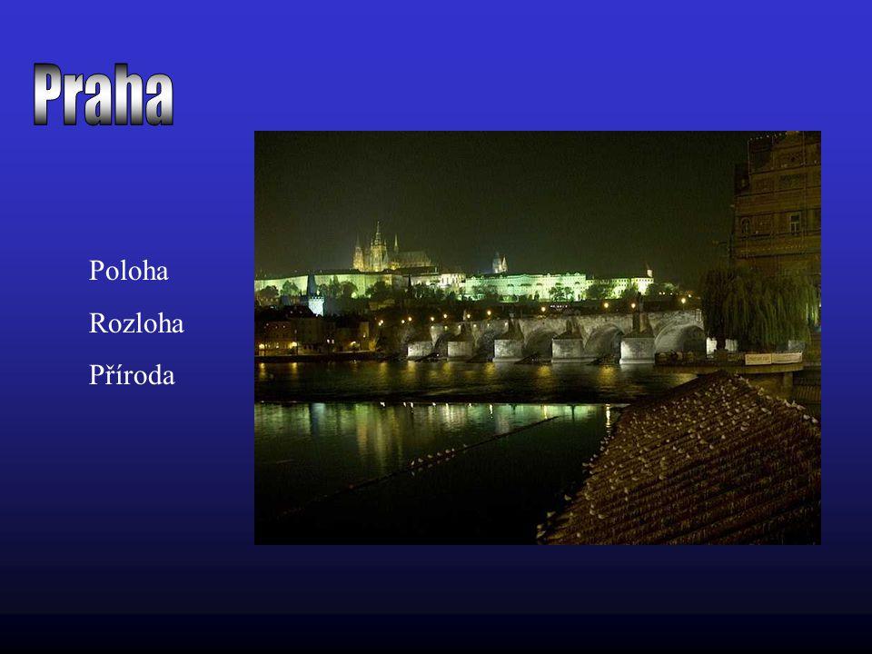 Praha Poloha Rozloha Příroda