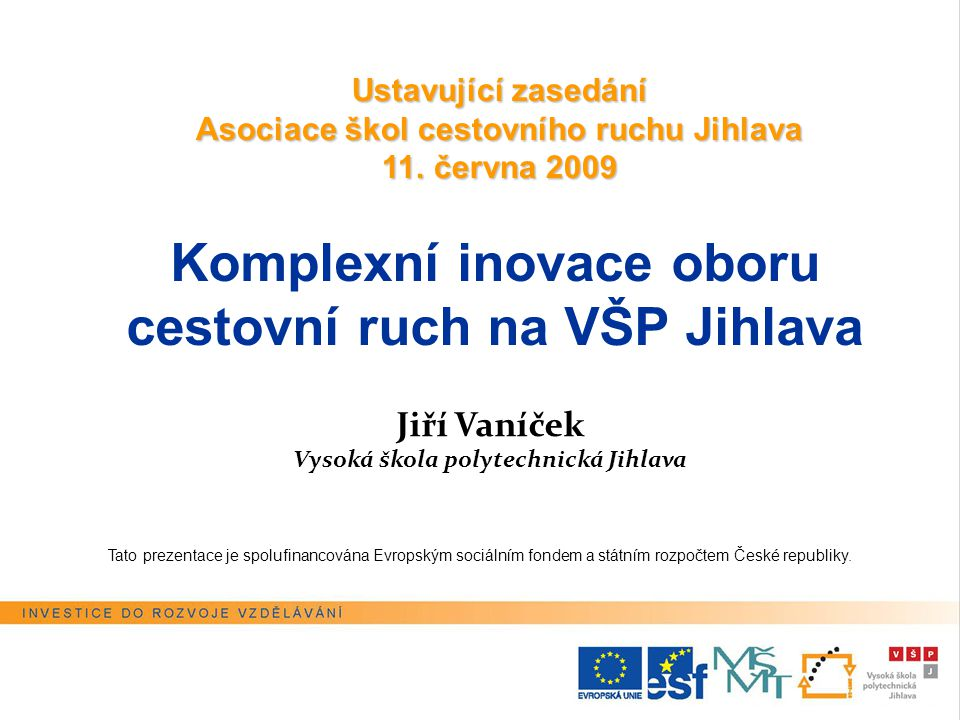 Jiří Vaníček Vysoká škola polytechnická Jihlava