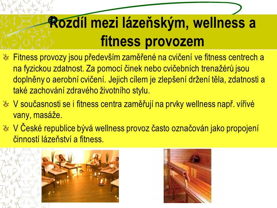 Rozdíl mezi lázeňským, wellness a fitness provozem