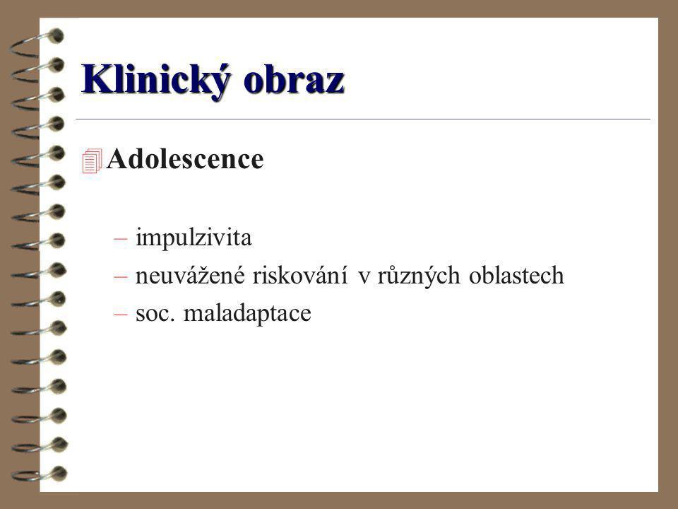 Klinický obraz Adolescence impulzivita