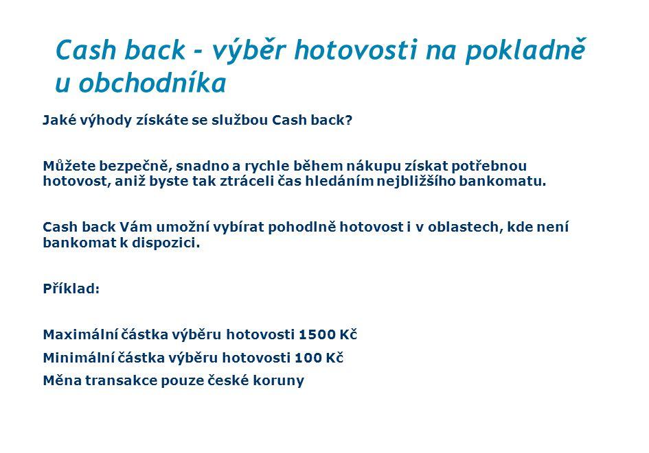 Cash back - výběr hotovosti na pokladně u obchodníka