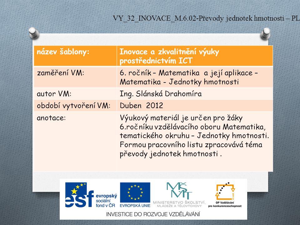 VY_32_INOVACE_M.6.02-Převody jednotek hmotnosti – PL