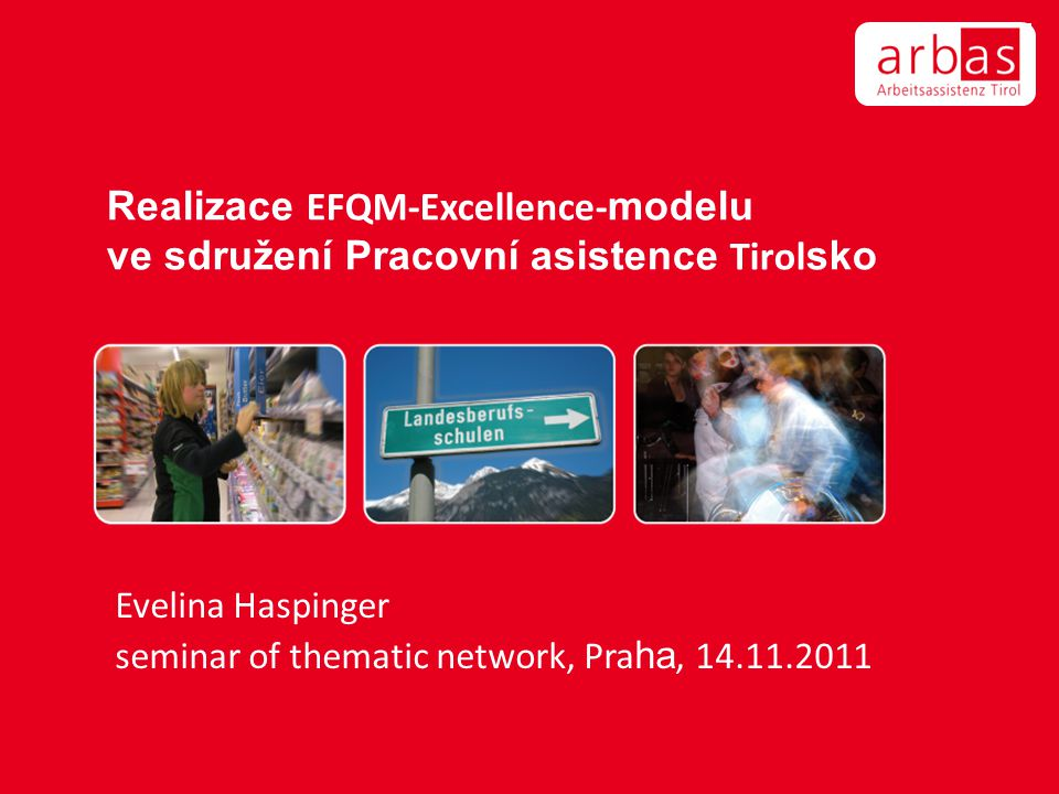 Evelina Haspinger seminar of thematic network, Praha, 14.11.2011