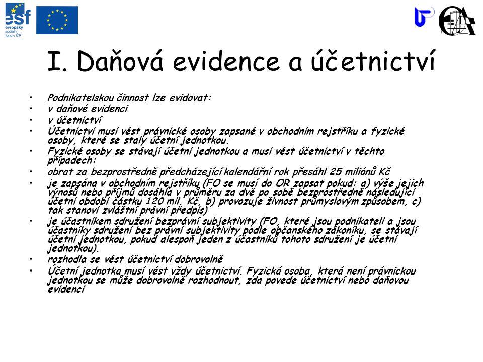 I. Daňová evidence a účetnictví