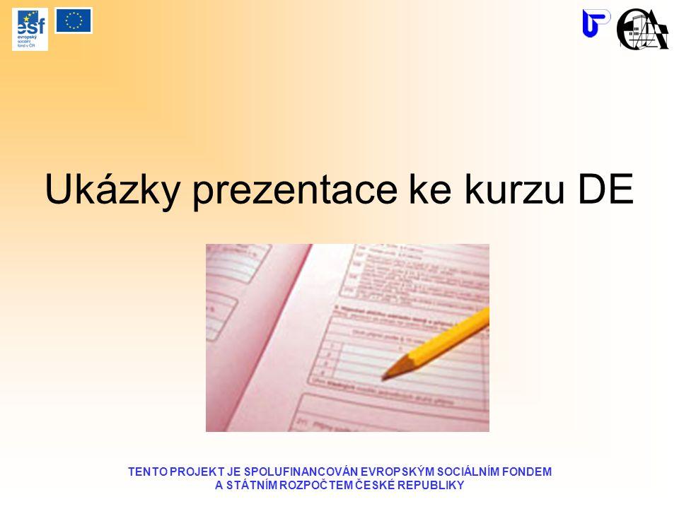Ukázky prezentace ke kurzu DE