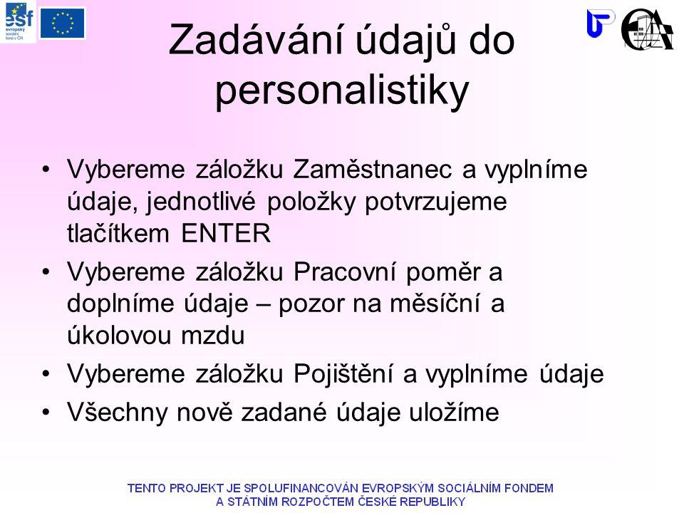 Zadávání údajů do personalistiky