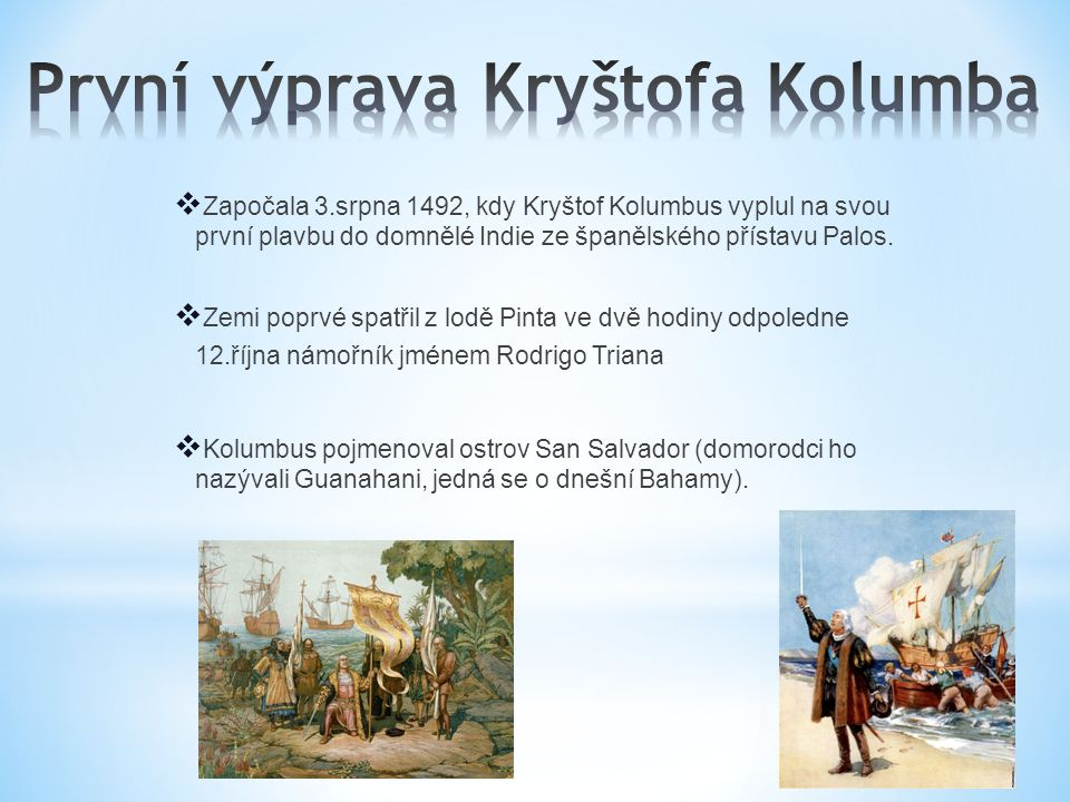 První výprava Kryštofa Kolumba