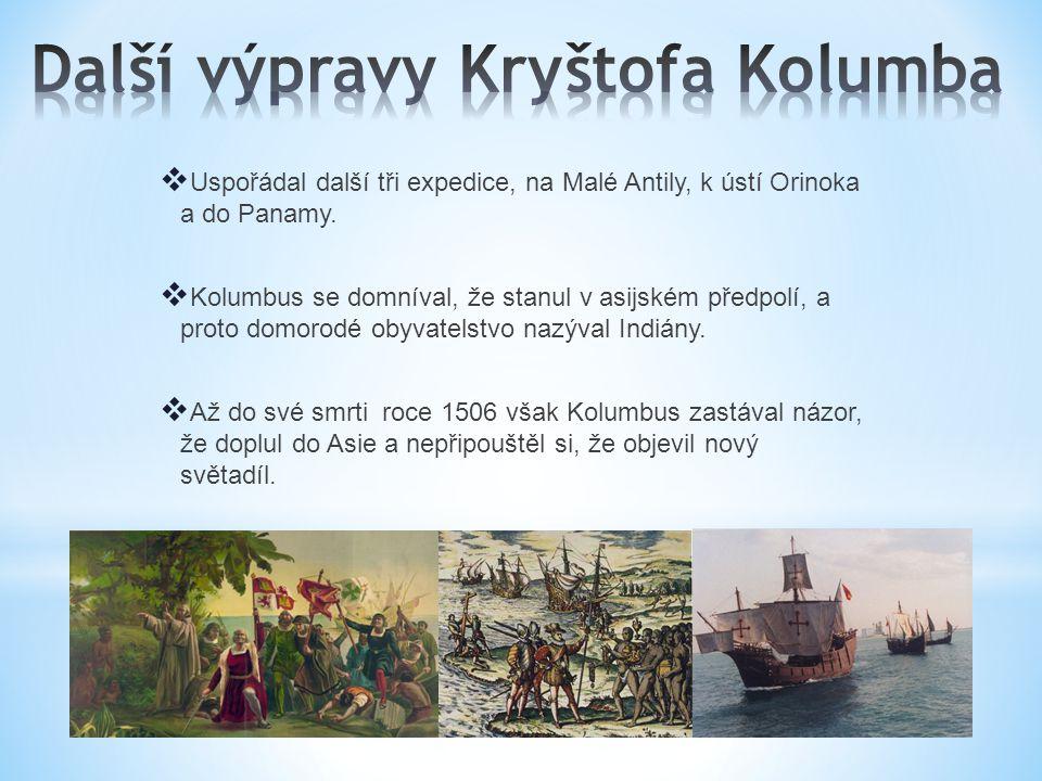 Další výpravy Kryštofa Kolumba