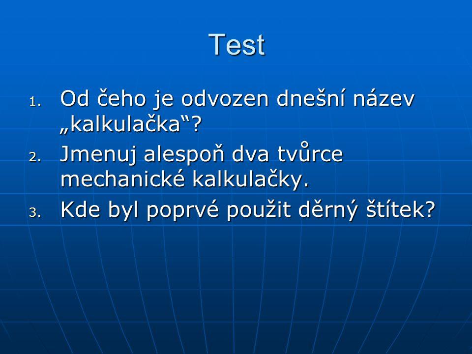 """Test Od čeho je odvozen dnešní název """"kalkulačka"""