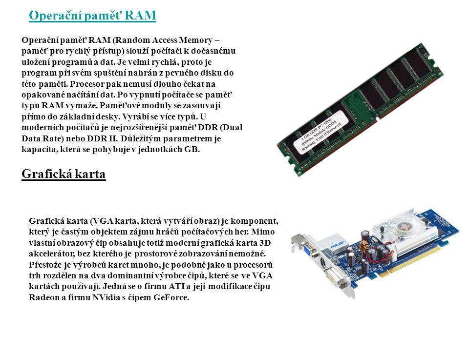 Operační paměť RAM Grafická karta