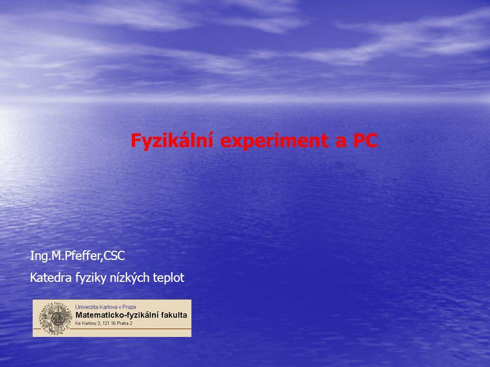 Fyzikální experiment a PC