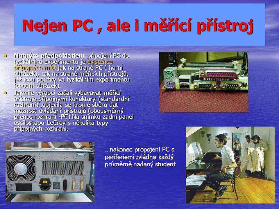 Nejen PC , ale i měřící přístroj