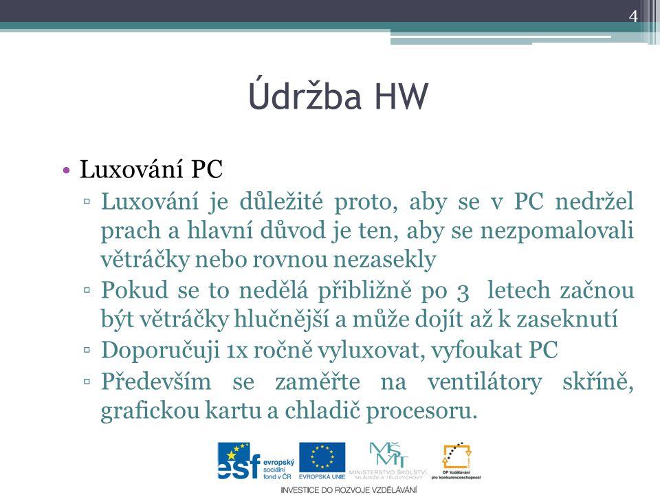 Údržba HW Luxování PC.