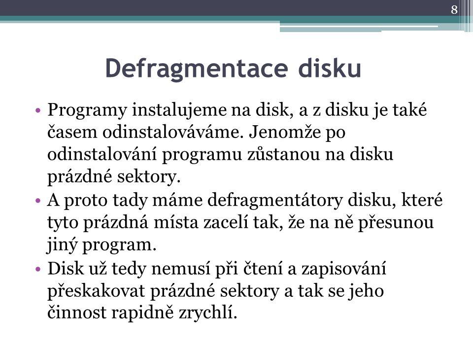 Defragmentace disku