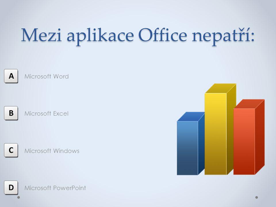 Mezi aplikace Office nepatří: