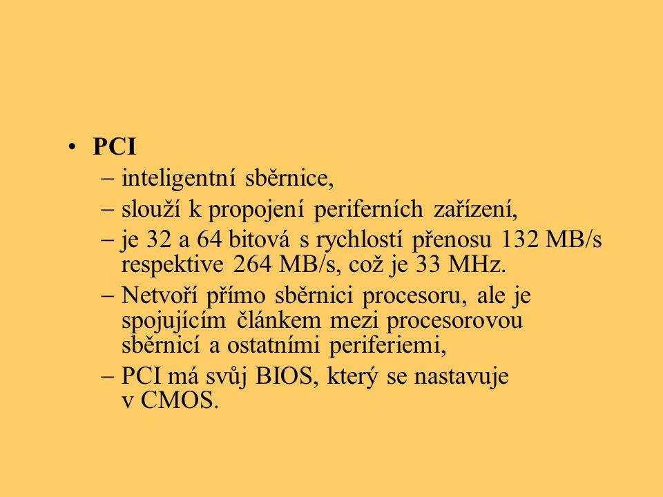 PCI inteligentní sběrnice, slouží k propojení periferních zařízení,