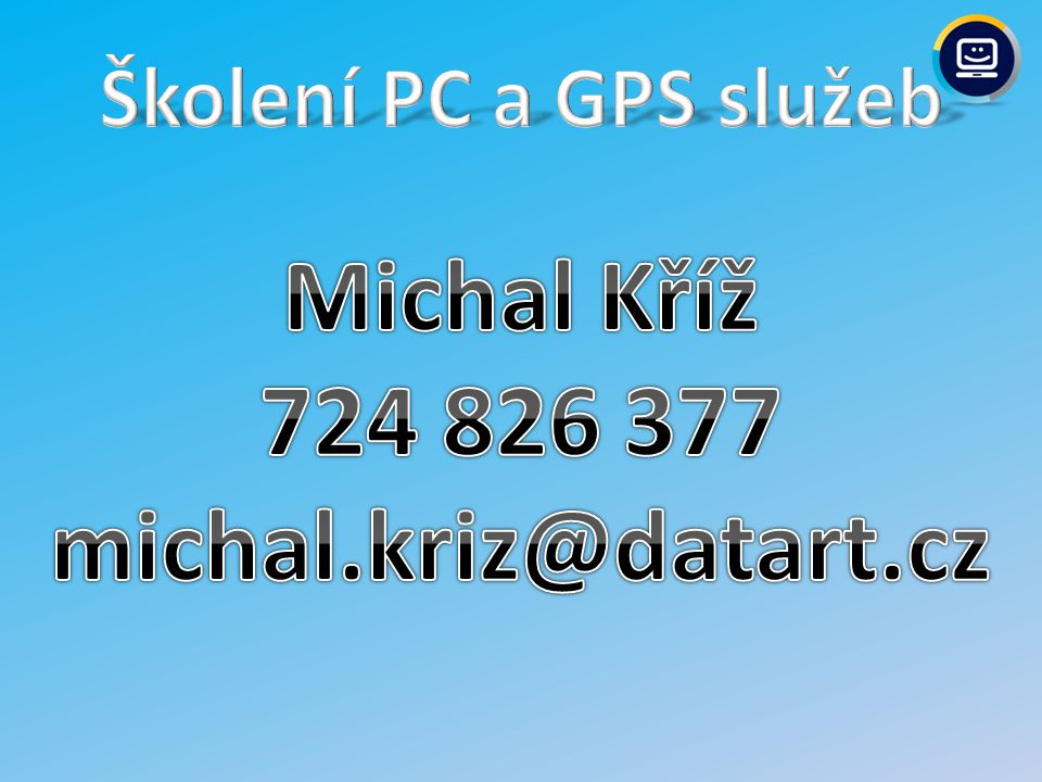 Michal Kříž 724 826 377 michal.kriz@datart.cz