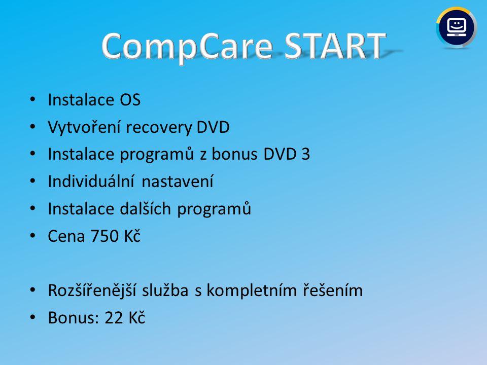 CompCare START Instalace OS Vytvoření recovery DVD