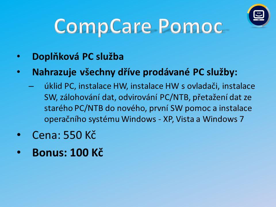 CompCare Pomoc Cena: 550 Kč Bonus: 100 Kč Doplňková PC služba