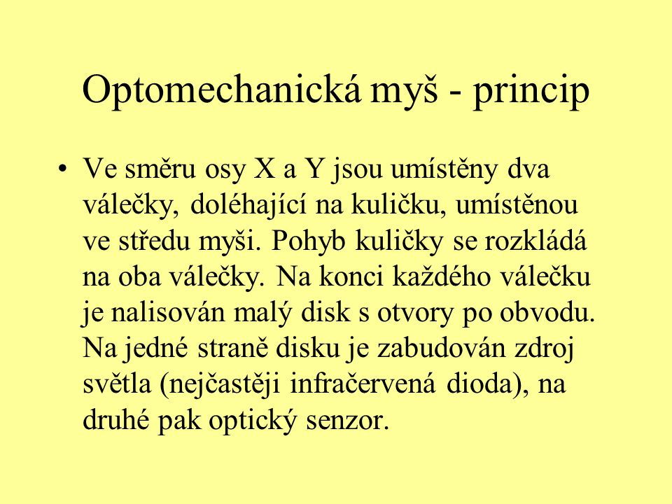 Optomechanická myš - princip
