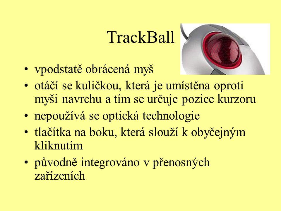 TrackBall vpodstatě obrácená myš