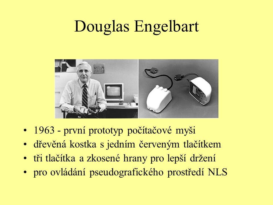 Douglas Engelbart 1963 - první prototyp počítačové myši