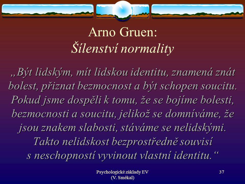 Arno Gruen: Šílenství normality
