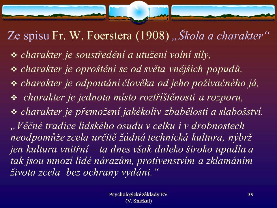 """Ze spisu Fr. W. Foerstera (1908) """"Škola a charakter"""