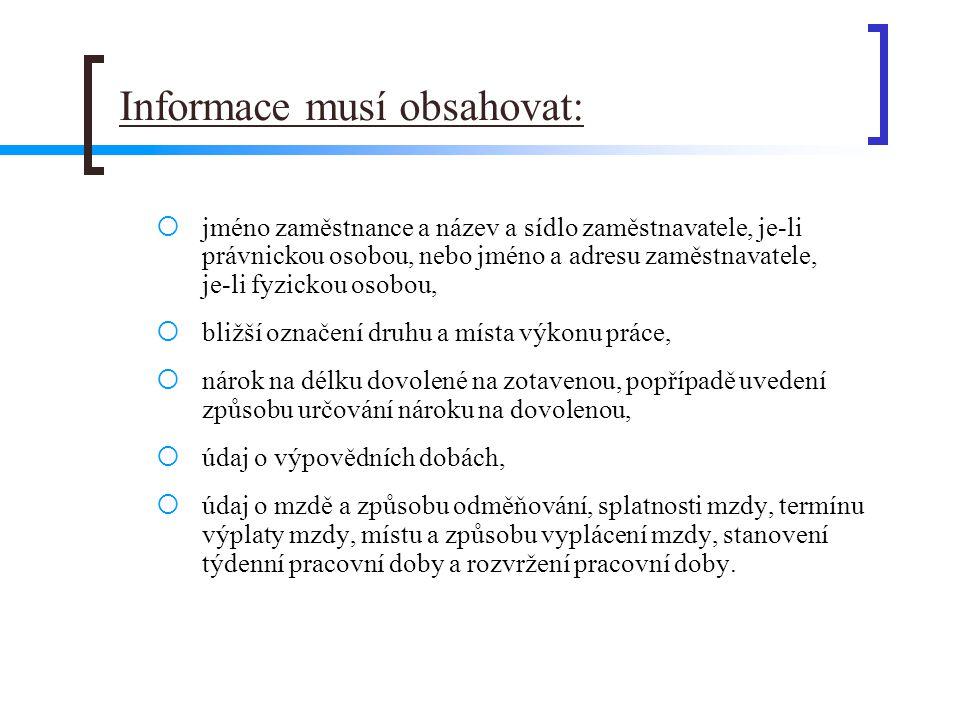 Informace musí obsahovat: