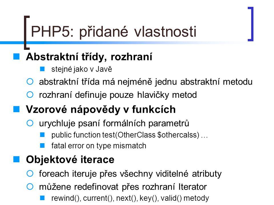 PHP5: přidané vlastnosti