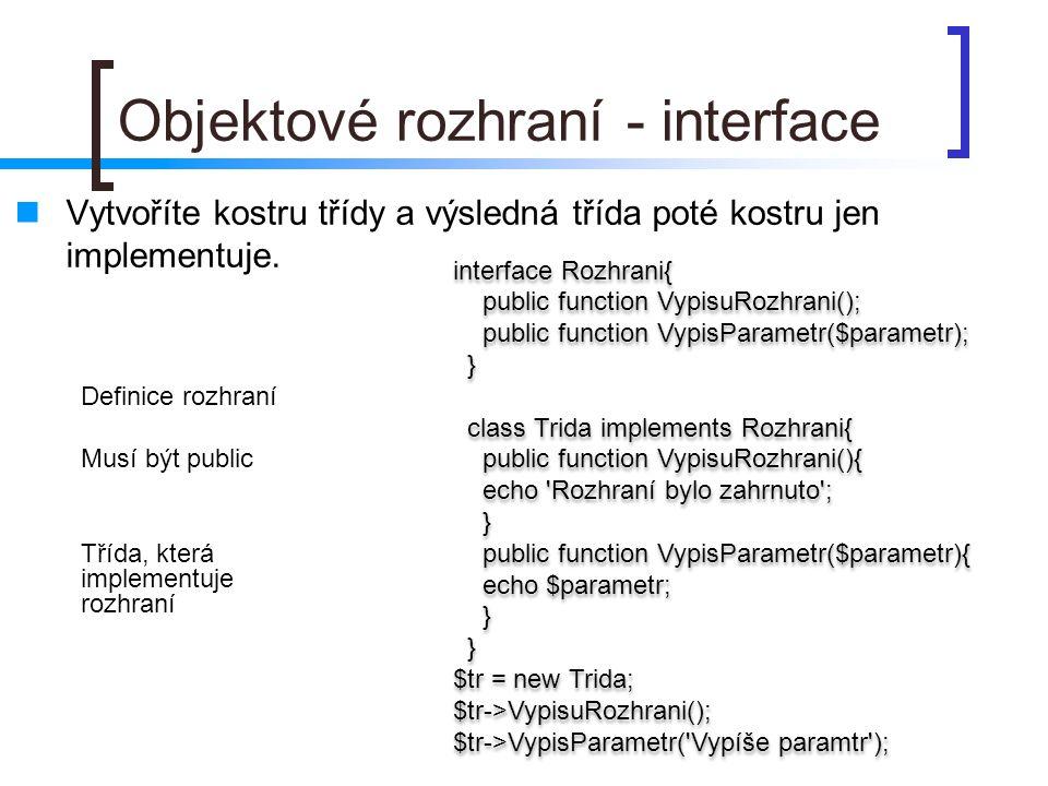 Objektové rozhraní - interface