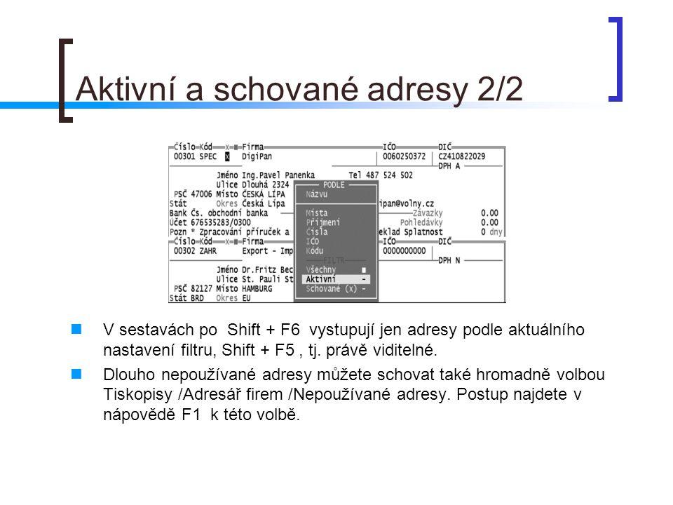 Aktivní a schované adresy 2/2